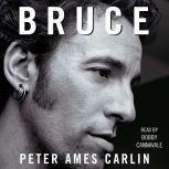 Bruce, Peter Ames Carlin
