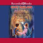 The Legend of Red Horse Cavern, Gary Paulsen