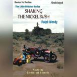 Shaking The Nickel Bush, Ralph Moody