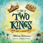 Tale of Two Kings, A God's Story of Redemption, Gloria Furman