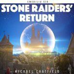 Stone Raiders' Return, Michael Chatfield