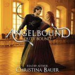 Duty Bound (Angelbound Lincoln, #1)