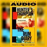 The Rum Diary The Long Lost Novel, Hunter S. Thompson