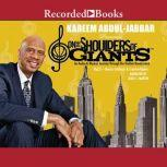 On the Shoulders of Giants, Vol 2: Master Intellects and Creative Giants, Kareem Abdul-Jabbar
