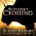 Butchers Crossing, John Williams