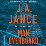 Man Overboard An Ali Reynolds Novel, J.A. Jance