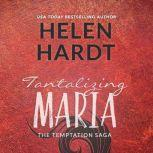 Tantalizing Maria, Helen Hardt