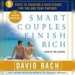 Smart Couples Finish Rich Nine Steps to Creating a Rich Future For You and Your Partner, David Bach