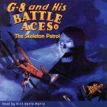 G-8 and His Battle Aces #6 The Skeleton Patrol, Robert Jasper Hogan
