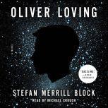 Oliver Loving, Stefan Merrill Block