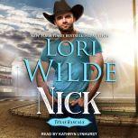 Nick, Lori Wilde