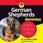 German Shepherds for Dummies, PhD Coile