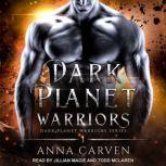 Dark Planet Warriors, Anna Carven