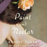 Paint and Nectar, Ashley Clark