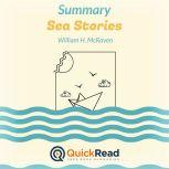 Summary: Sea Stories by William H. McRaven, QuickRead