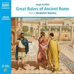 Great Rulers of Ancient Rome, Hugh Griffith