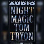 Night Magic, Tom Tryon