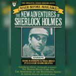 The Manor House Case and The Adventure of the Stuttering Ghost The New Adventures of Sherlock Holmes, Episode #20, Anthony Boucher