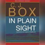 In Plain Sight, C. J. Box
