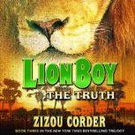 Lionboy: The Truth, Zizou Corder