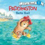 Paddington Sets Sail, Michael Bond