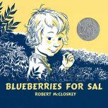 Blueberries for Sal, Robert McCloskey