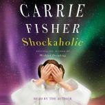 Shockaholic, Carrie Fisher