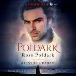 Ross Poldark A Novel of Cornwall, 1783-1787, Winston Graham