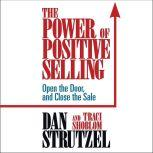The Power of Positive Selling, Traci Shoblom
