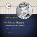 My Favorite Husband, Vol. 1, various authors
