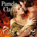 Ride the Fire, Pamela Clare