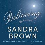 Believing, Sandra Brown