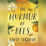 The Murmur of Bees, Sofia Segovia
