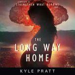 The Long Way Home, Kyle Pratt