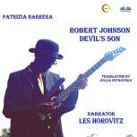 Robert Johnson Devil's Son, Patrizia Barrera