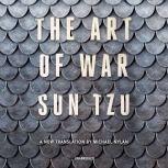 The Art of War A New Translation by Michael Nylan, Sun Tzu