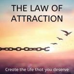 The Law of Attraction, William Walker Atkinson