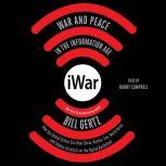 iWar War and Peace in the Information Age, Bill Gertz