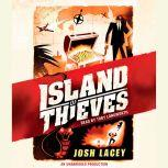 Island of Thieves, Josh Lacey