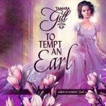 To Tempt an Earl, Tamara Gill
