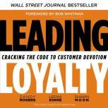 Fierce Loyalty Cracking the Code to Customer Devotion, Sandy Rogers