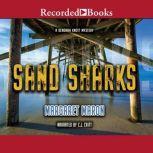 Sand Sharks, Margaret Maron