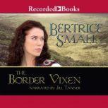 The Border Vixen, Bertrice Small