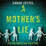 A Mother's Lie, Sarah Zettel