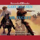 Mr. Tucket, Gary Paulsen