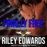 Finally Free, Riley Edwards
