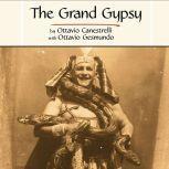 The Grand Gypsy Around The World With The Circus, Ottavio Canestrelli with Ottavio Gesmundo