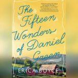 The Fifteen Wonders of Daniel Green, Erica Boyce