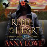 Rebel Heart Aloha Shifters: Pearls of Desire - the prequel, Anna Lowe