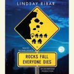 Rocks Fall Everyone Dies, Lindsay Ribar